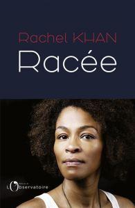 Rachel Khan - Racée